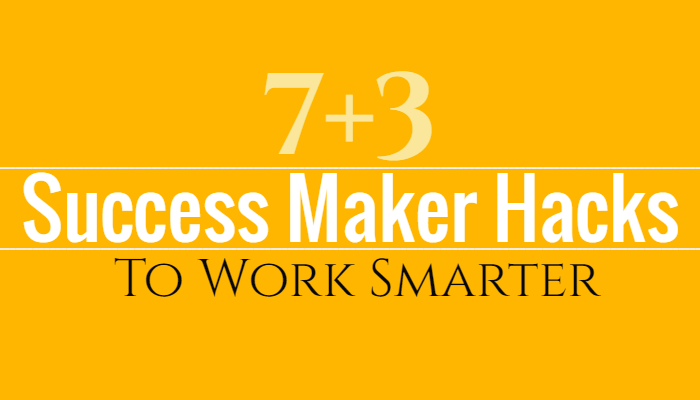 Ten Success Hacks